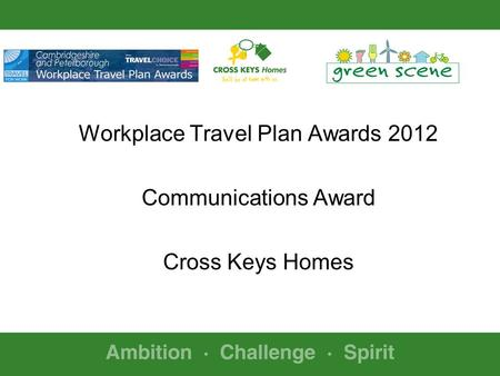 Workplace Travel Plan Awards 2012 Communications Award Cross Keys Homes.