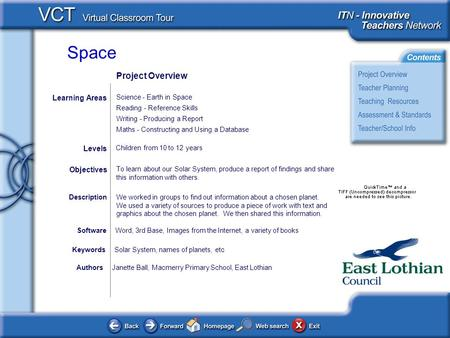 Space AuthorsJanette Ball, Macmerry Primary School, East Lothian To learn about our Solar System, produce a report of findings and share this information.
