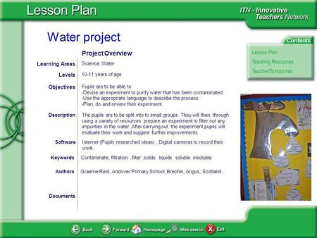 Water project Documents AuthorsGraeme Reid, Andover Primary School, Brechin, Angus, Scotland. Pupils are to be able to: - Devise an experiment to purify.