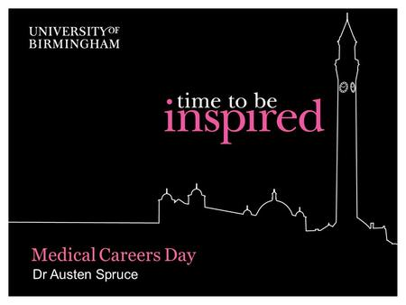 Medical Careers Day Dr Austen Spruce.