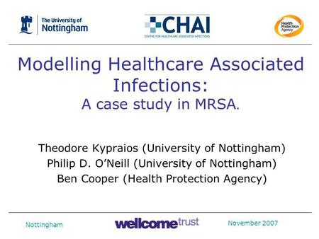 Modelling Healthcare Associated Infections: A case study in MRSA.