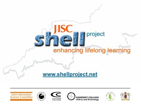 Www.shellproject.net. Making Transition Work: The SHELL FE/HE Progress File Dr David Croot SHELL PROJECT University of Plymouth.