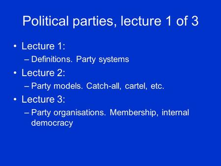 Political parties, lecture 1 of 3