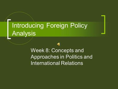 Introducing Foreign Policy Analysis