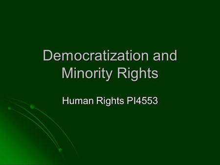 Democratization and Minority Rights Human Rights PI4553.