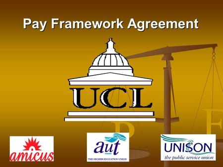 P F Pay Framework Agreement. P F What is the Pay Framework? Modernise and simplify pay arrangements, making them more transparent Modernise and simplify.