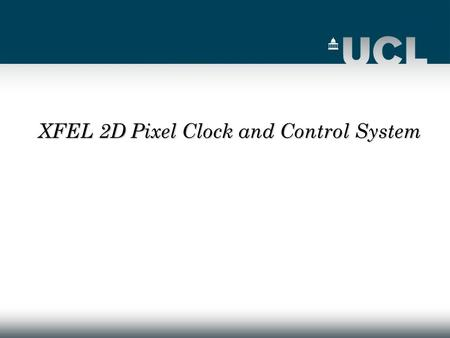 XFEL 2D Pixel Clock and Control System. 2 OUTLINE June meeting at DESY June meeting at DESY C&C Hardware structure C&C Hardware structure C&C Firmware.