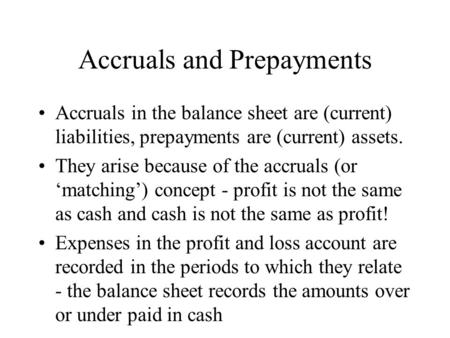 Accruals and Prepayments