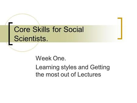 Core Skills for Social Scientists.