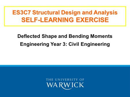 ES3C7 Structural Design and Analysis SELF-LEARNING EXERCISE