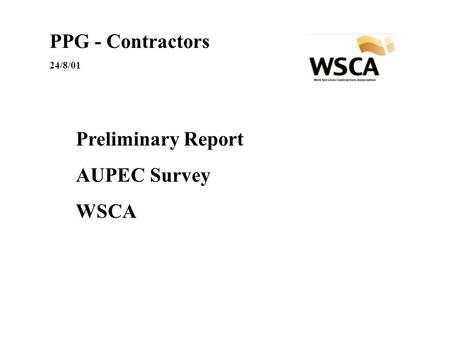 PPG - Contractors 24/8/01 Preliminary Report AUPEC Survey WSCA.