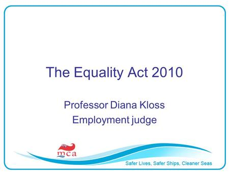 Professor Diana Kloss Employment judge