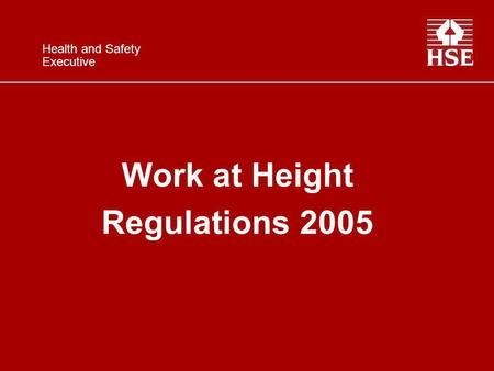 Work at Height Regulations 2005