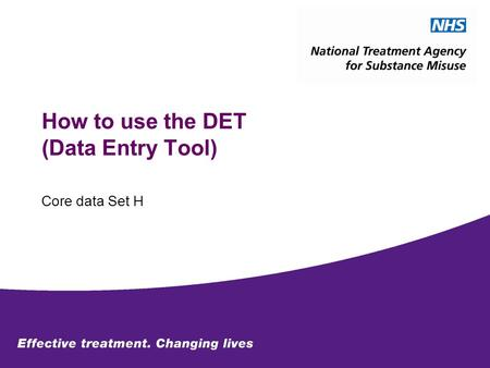 How to use the DET (Data Entry Tool) Core data Set H.