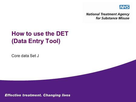 How to use the DET (Data Entry Tool) Core data Set J.
