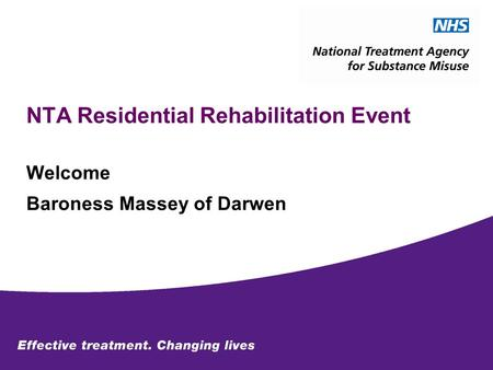 NTA Residential Rehabilitation Event Welcome Baroness Massey of Darwen.