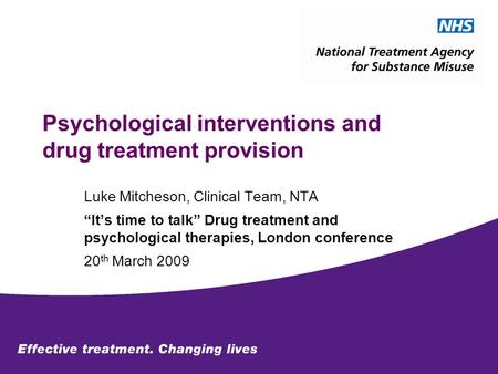 Psychological interventions and drug treatment provision
