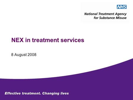 NEX in treatment services 8 August 2008. The guidance Ensure services offering opioid substitution therapy also make needle and syringes available to.