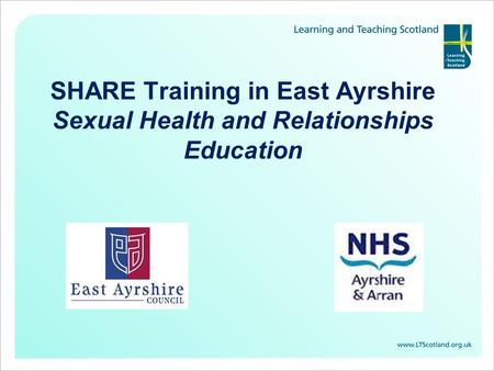 SHARE Training in East Ayrshire Sexual Health and Relationships Education.