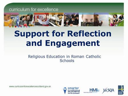 Support for Reflection and Engagement Religious Education in Roman Catholic Schools.