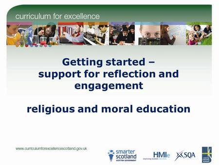 Getting started – support for reflection and engagement religious and moral education.