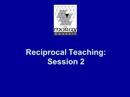 Reciprocal Teaching: Session 2. Aims of Session Opportunities to share experiences of RT so far – identify benefits & problems What are metacognitive.