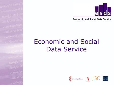 Economic and Social Data Service. ESDS Overview provides access and support for key economic and social data distributed service, bringing together centres.