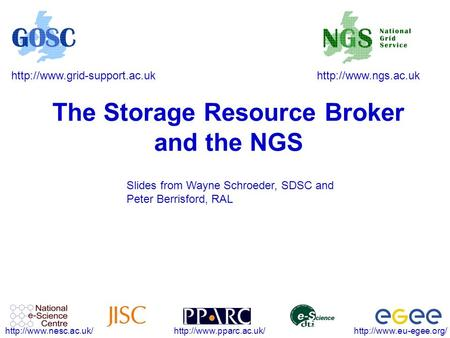 The Storage Resource Broker and.
