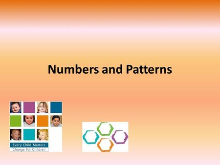 Numbers and Patterns.
