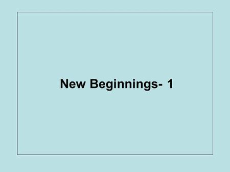 New Beginnings- 1. LO – I know how to get along with others in school.
