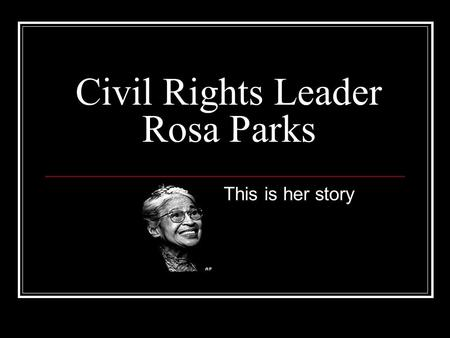 Civil Rights Leader Rosa Parks
