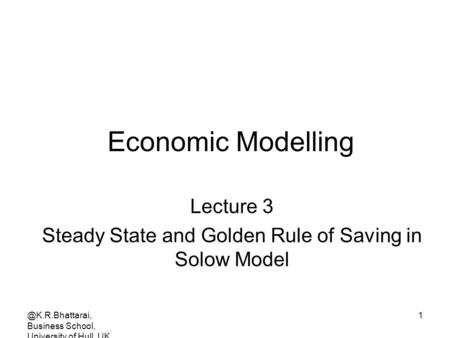 Steady State and Golden Rule of Saving in Solow Model