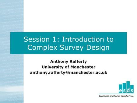 Session 1: Introduction to Complex Survey Design