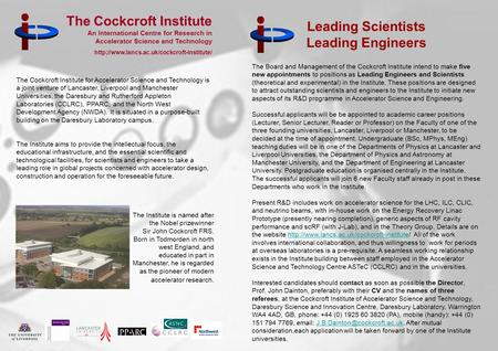 The Cockcroft Institute An International Centre for Research in Accelerator Science and Technology http;//www.lancs.ac.uk/cockcroft-institute/ The Cockcroft.