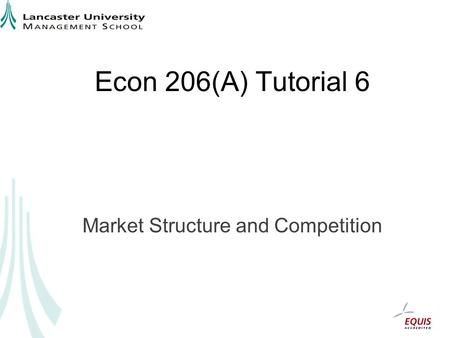 Market Structure and Competition