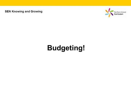 SEN Knowing and Growing Budgeting!. Needs Needs are things you must have in order to live. (food, water, shelter)
