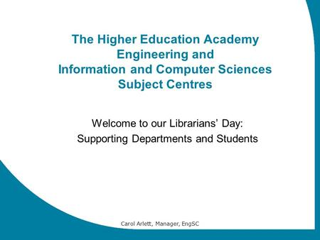 Welcome to our Librarians' Day: Supporting Departments and Students