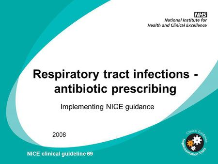 Respiratory tract infections - antibiotic prescribing