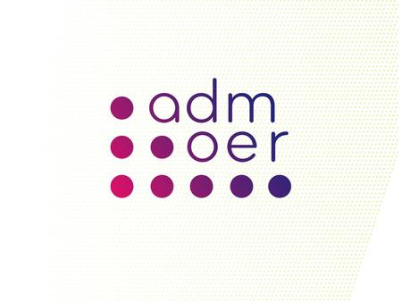 ADM-OER Project Art, Design, Media Open Educational Resources.