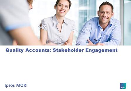 Quality Accounts: Stakeholder Engagement. Introduction.