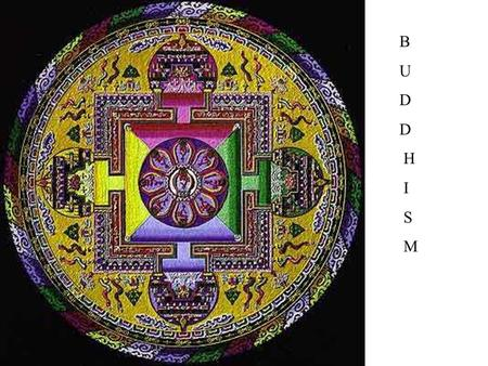 B U D H I S M. Is Buddhism a way of life or a religion? Well they do not believe in God. That could make it not a religion.