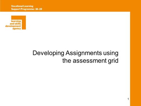 1 Developing Assignments using the assessment grid.
