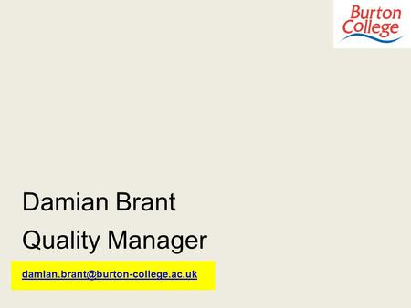 Damian Brant Quality Manager