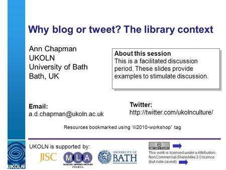 A centre of expertise in digital information managementwww.ukoln.ac.uk Why blog or tweet? The library context Ann Chapman UKOLN University of Bath Bath,