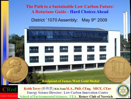 CRed Carbon Reduction 1 Keith Tovey ( ) Н.К.Тови M.A., PhD, CEng, MICE, CEnv Energy Science Director: Low Carbon Innovation Centre School of Environmental.