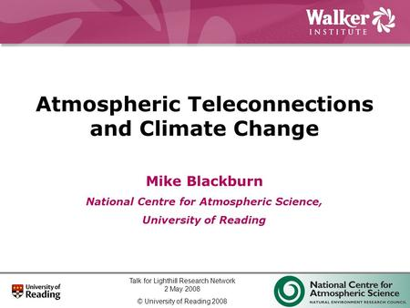 Atmospheric Teleconnections and Climate Change