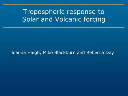 Tropospheric response to Solar and Volcanic forcing