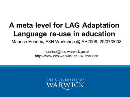 Maurice Hendrix, A3H AH2008, 29/07/2008  A meta level for LAG Adaptation Language.