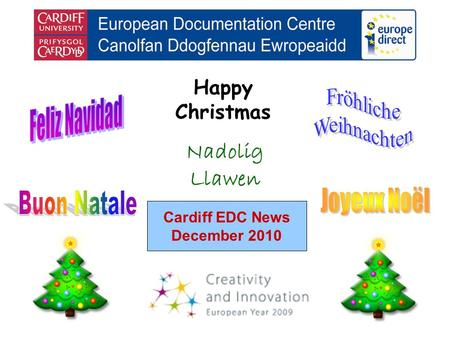 Cardiff EDC News December 2010 Happy Christmas Nadolig Llawen.