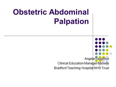 Obstetric Abdominal Palpation